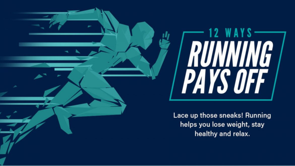 12 Ways Running Pays Off