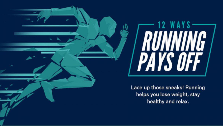 12 Ways Running Pays Off